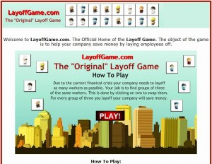 """Layoff Game"""
