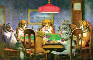 """Dogs Playing poker"""