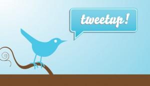 """""""Tweetup"""""""