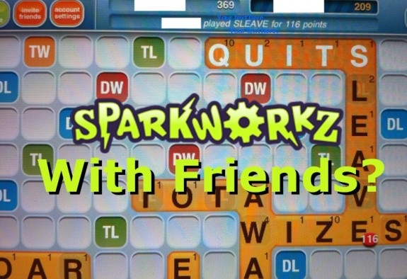 Sparkworkz with Friends